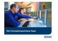 Die Fernwärmeschiene Saar - STEAG Power Saar GmbH