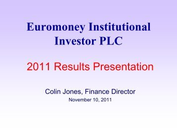 2011 Full Year Results Presentation - Euromoney Institutional ...