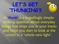 LET'S GET 'THUNKING'!!