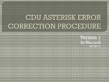 CDU Asterisk Error Correction Procedure - ED Forums