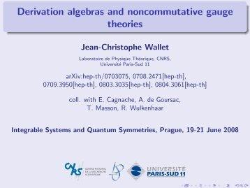 Derivation algebras and noncommutative gauge theories