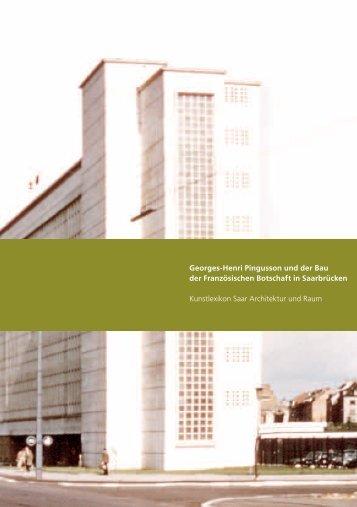 Georges-Henri Pingusson und der Bau der Französischen Botschaft ...