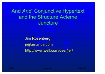 And And: Conjunctive Hypertext and the Structure Acteme ... - SIGWeb