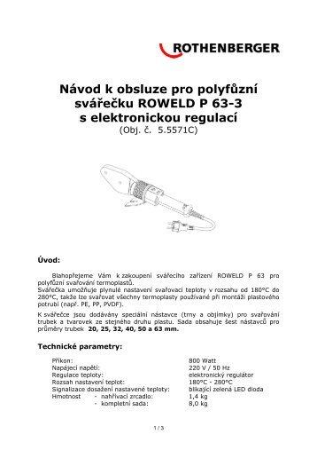 Návod k obsluze pro polyfůzní svářečku ROWELD P 63-3 ... - ESL, a.s.