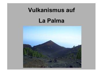 Vulkanismus auf La Palma [Schreibgeschützt]