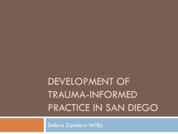 Application of Trauma-Informed Practice in San Diego