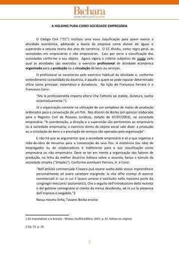A HOLDING PURA COMO SOCIEDADE EMPRESÁRIA O Código ...