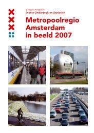 Metropoolregio Amsterdam in beeld 2007 - Gemeente ...