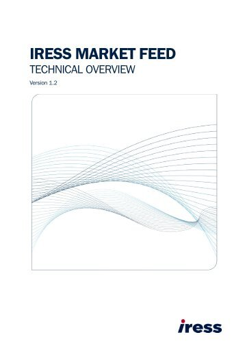 IRESS Market Feed Technical Overview