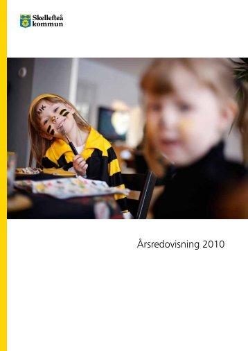 Årsredovisning 2010 (pdf, nytt fönster) - Skellefteå kommun