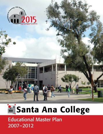 Educational Master Plan 2007 - Santa Ana College