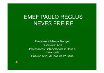 EMEF PAULO REGLUS NEVES FREIRE