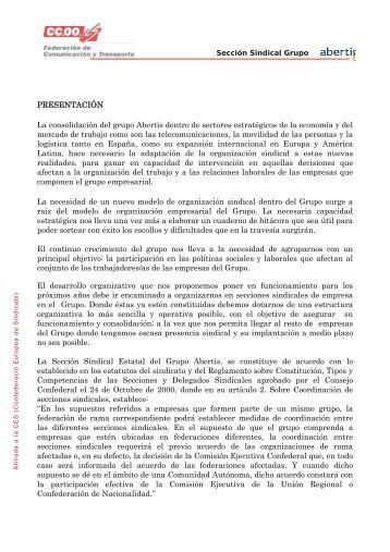 PRESENTACIÓN La consolidación del grupo Abertis dentro de ...