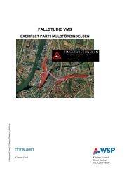 Fallstudie VMS - Exemplet Partihallsförbindelsen
