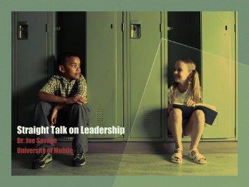 Straight Talk on Leadership