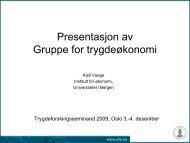 Presentasjon av Gruppe for trygdeøkonomi