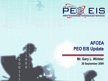 AFCEA PEO EIS Update - AFCEA Belvoir