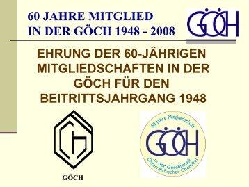 60 JAHRE MITGLIED IN DER GÖCH 1948 – 2008 BAYER AUSTRIA ...