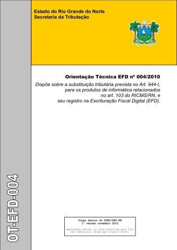 Orientação Técnica EFD nº 004/2010 - Secretaria de Estado da ...
