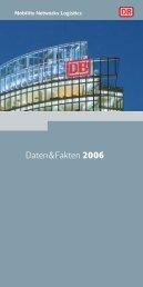 Daten und Fakten 2006 - Deutsche Bahn AG