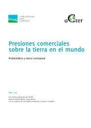 Presiones comerciales sobre la tierra en el mundo - aGter