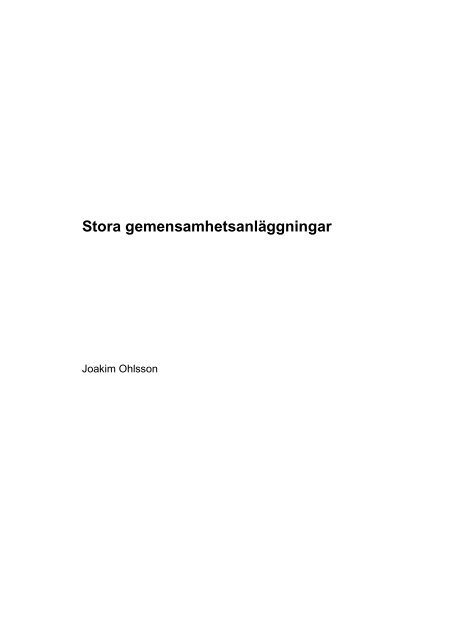 Stora gemensamhetsanläggningar - Fastighetsvetenskap - Lunds ...