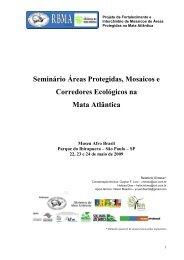 Seminário Áreas Protegidas, Mosaicos e Corredores Ecológicos na ...