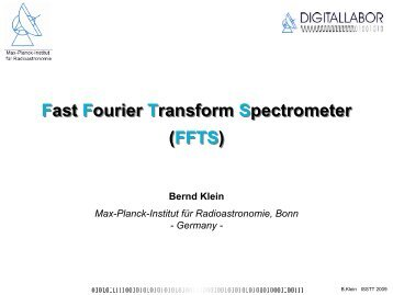 Fast Fourier Transform Spectrometer (FFTS) Fast Fourier Transform