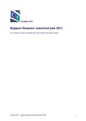 Rapport financier semestriel juin 2011 - CIC