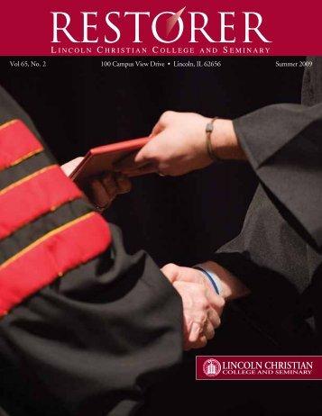 Restorer: Summer 2009 - Lincoln Christian University