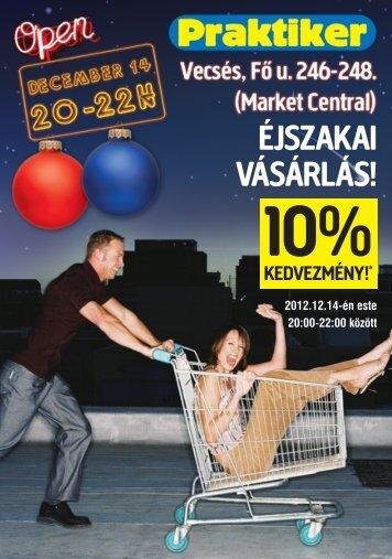 éjszakai vásárlás! 10% - Praktiker