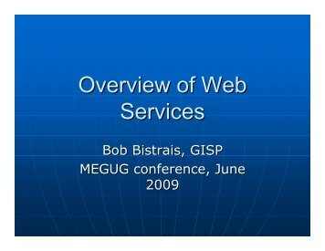 Web Services Technologies: Part I – Introduction to GIS Web Services