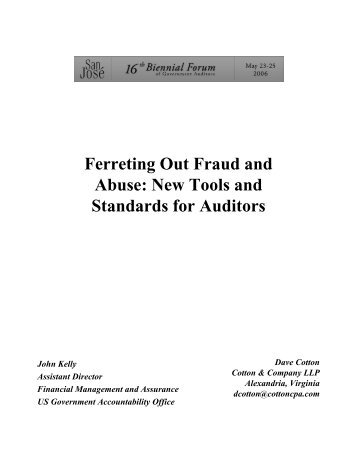 Ferreting Out Fraud and Abuse: New Tools and Standards for Auditors