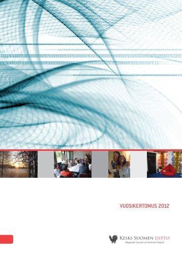 VUOSIKERTOMUS 2012 - Keski-Suomen liitto