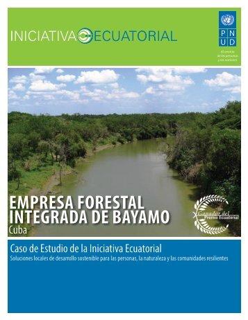EmprEsa ForEstal IntEgrada dE Bayamo - Equator Initiative