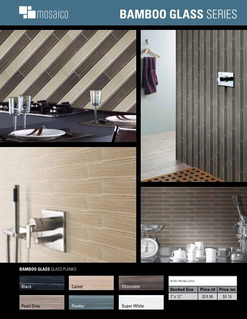BAMBOO GLASS SERIES - Ames Tile & Stone