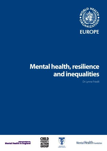 Mental health, resilience and inequalities - WHO/Europe - World ...