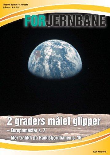 2 graders målet glipper - For Jernbane