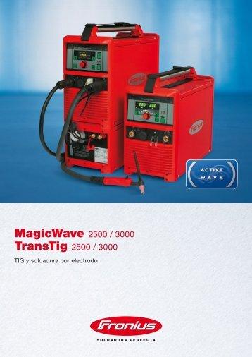MagicWave 2500 / 3000 TransTig 2500 / 3000 - Fronius