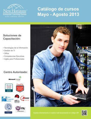 Catálogo de cursos Mayo - Agosto 2013 - New Horizons Computer ...