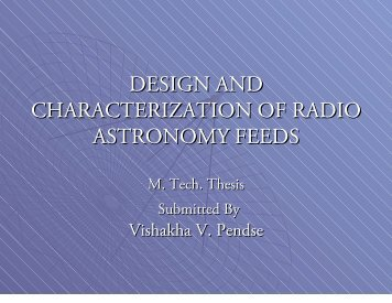 DESIGN AND CHARACTERIZATION OF RADIO ASTRONOMY FEEDS