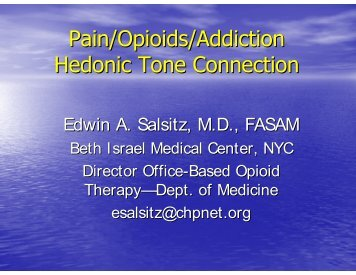 Edwin A. Salsitz, M.D., FASAM - Department of Pain Medicine and ...