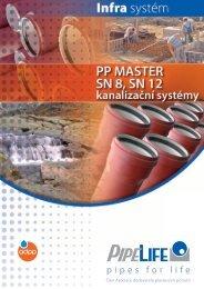 KANALIZAČNÍ SYSTÉM PRAgMA® SN 8 - Pipelife International