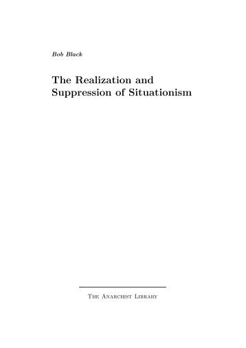 The Realization and Suppression of Situationism