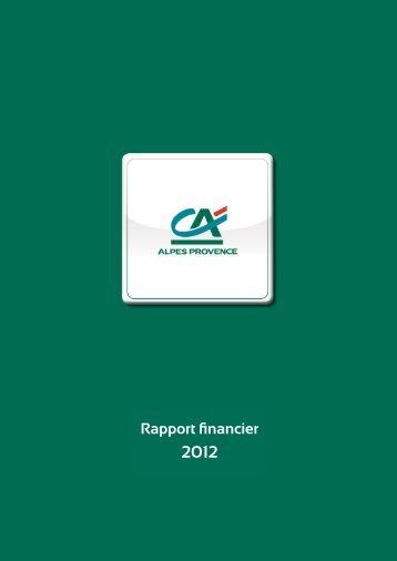 Rapports - Rapport financier - Crédit Agricole Alpes Provence