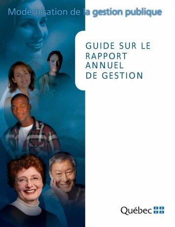 Guide sur le rapport annuel de gestion - Secrétariat du conseil du ...