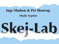 Inge Madsen & Per Hostrup Skejby Sygehus - EPJ-Observatoriet