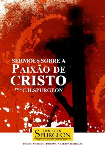 Sermões Sobre A Paixão de Cristo - Projeto Spurgeon