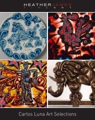 Carlos Luna Art Selections - Heather James Fine Art