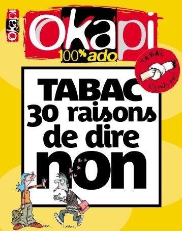 Tabac - 30 raisons de dire non (Okapi) - Inpes